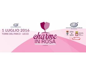 Charme in Rosa - Vini rosati e oli extravergine di Puglia
